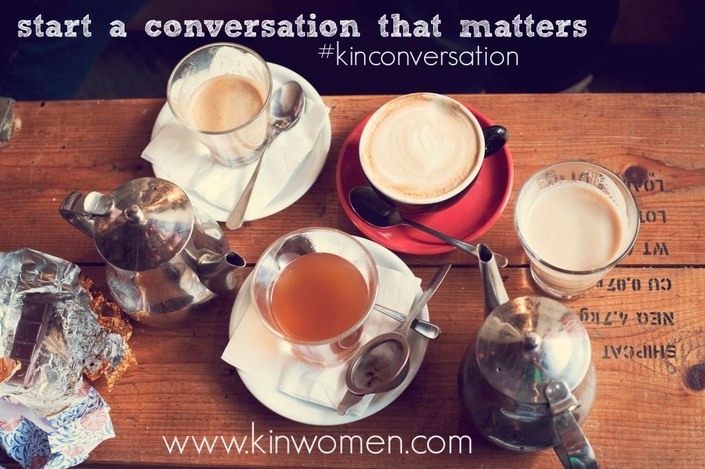 kin conversation